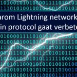 Lightning Network gaat Bitcoin Protocol verbeteren!